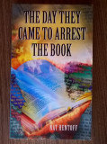 Nat Hentoff - The Day They Came to Arrest the Book