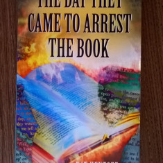 Nat Hentoff - The Day They Came to Arrest the Book - Carte in engleza