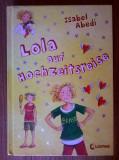 Isabel Abedi - Lola auf hochzeitsreise