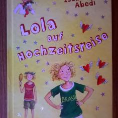 Isabel Abedi - Lola auf hochzeitsreise - Carte in germana