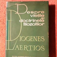 DIOGENES LAERTIOS - Despre vietile si doctrinele filozofilor (Ed. Acad., 1963) - Filosofie
