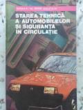 Starea Tehnica A Automobilelor Si Siguranta In Circulatie - Mihai Stratulat ,410822