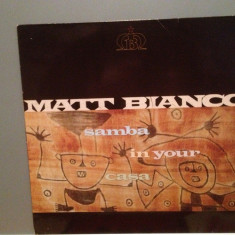 MATT BIANCO - SAMBA IN YOUR CASA (1991/WARNER/UK) - Vinil/Analog 100%/Impecabil - Muzica Pop