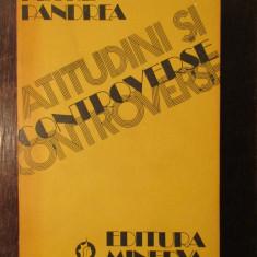 ATITUDINI SI CONTROVERSE -PETRE PANDREA - Eseu