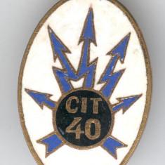 Insigna MILITARA - CIT 40 - Transmisiuni Telecomunicatii, email, 1970's
