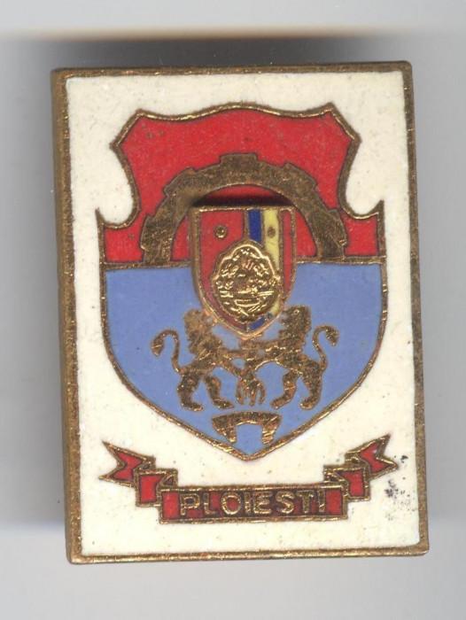 stema PLOIESTI  1970 Insigna  HERALDICA - Republica Socialista Romania
