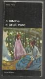 Vasile Florea / O ISTORIE A ARTEI RUSE
