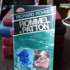 ROMMEL SI PATTON - RICHARD ROHMER