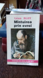 MANTUIREA PRIN EVREI - LEON BLOY