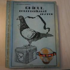 COL. POPESCU GEORGICA - GHIDUL COLUMBOFILULUI AMATOR ( UZ INTERN ) - 1978