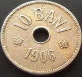 Moneda 10 Bani - ROMANIA, anul 1906  *cod 832