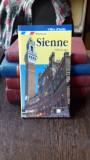 SIENNE. GUIDE AVEL LE PLAN DE LA VILLE - LORETTA SANTINI (GHID SIENA+HARTA ORASULUI)