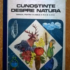 Cunostinte despre natura Manual pentru clasele a III-a si a IV-a {1986} - Carte Cultura generala