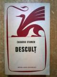 Zaharia Stancu – Descult