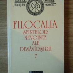 FILOCALIA SFINTELOR NEVOINTE ALE DESAVARSIRII VOL VII - Carti Crestinism