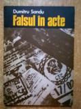 Dumitru Sandu – Falsul in acte