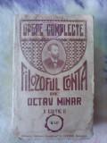 Opere complete , Filozoful Contra - OCTAV MINAR