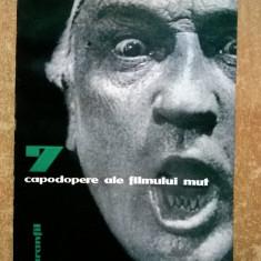 T. Caranfil - 7 capodopere ale filmului mut - Carte Cinematografie