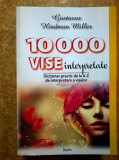 Gustavus Hindman Miller - 10000 de vise interpretate