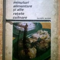 Lucretia Oprean - Minuturi alimentare si alte retete culinare