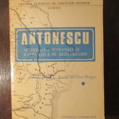 ANTONESCU, MARESALUL ROMANIEI SI RASBOAIELE DE REINTREGIRE - Istorie