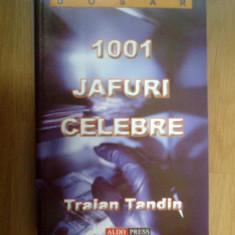 N1 Traian Tandin - 1001 jafuri celebre - Carte politiste
