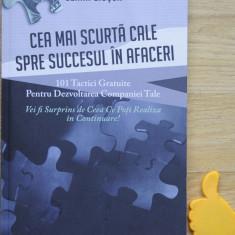 Cea mai scurta cale spre succesul in afaceri Ozana Giusca - Carte de vanzari