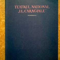 S. Alterescu, F. Tornea - Teatrul national I. L. Caragiale (Monografie} - Carte Teatru