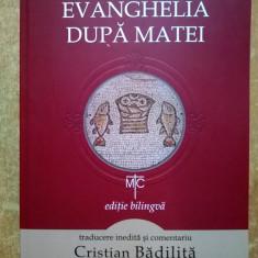 Noul Testament Evanghelia dupa Matei {Editie bilingva}