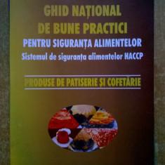 Ghid national de bune practici pentru siguranta alimentelor Produse de patiserie si cofetarie