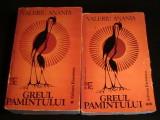 GREUL PAMANTULUI-VALERIU ANANIA-O PENTALOGIE A MITULUI ROMANESC-2 VOL-850 PG-, Alta editura