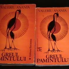 GREUL PAMANTULUI-VALERIU ANANIA-O PENTALOGIE A MITULUI ROMANESC-2 VOL-850 PG- - Carte Teatru