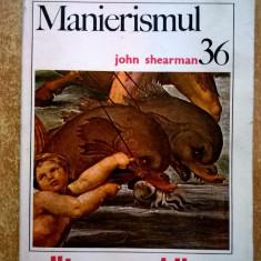 John Shearman - Manierismul