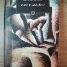 OASE PLANGAND de NICHITA STANESCU - Roman
