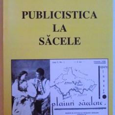 PUBLICISTICA LA SACELE - STUDIU MONOGRAFIC de LIVIU DARJAN, 2002 - Carte Fabule