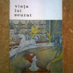 Henri Perruchot – Viata lui Seurat
