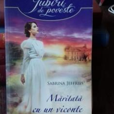 MARITATA CU UN VICONTE - SABRINA JEFFRIES - Roman