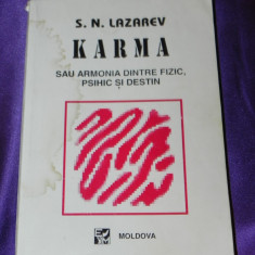 S N Lazarev - Karma sau armonia dintre fizic psihic si destin (f0827 - Carte dezvoltare personala