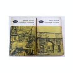Pierre Grimal - Civilizatia romană (2 vol. )