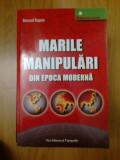 h3 Marile manipulari din epoca moderna - Bernard Raquin