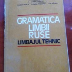 Gramatica Limbii Ruse. Limbajul Tehnic - Ludmila Farcas, Galina Badica didactica si pedagogica