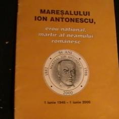 MARESALUL ION ANTONESCU-EROU NATIONAL-MARTIR AL NEAMULUI-OMAGIU-54 ANI- - Carte Istorie