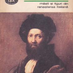 ROBERT DE LA SIZERANNE - MASTI SI FIGURI DIN RENASTEREA ITALIANA ( BPT 1025 )
