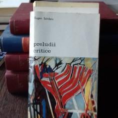 PRELUDII CRITICE - EUGEN SCHILERU
