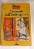 Carte pt copii, in limba italiana, Il Manuale dellínvestigatore, Spettore Gadget