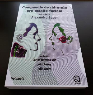 Compendiu de chirurgie Oro-maxilo-faciala de Alexandru Bucur Vol. 1 foto