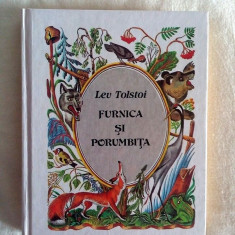 Furnica Si Porumbita - Lev Tolstoi. Fabule, 1990, 157 pagini, coperti cartonate - Carte Fabule