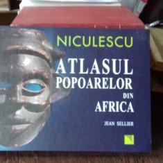 ATLASUL POPOARELOR DIN AFRICA - JEAN SELLIER