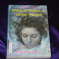 Jennifer Lynch - Jurnalul secret al Laurei Palmer. Twin Peaks 1 - Carte Horror