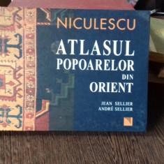 ATLASUL POPOARELOR DIN ORIENT - JEAN SELLIER